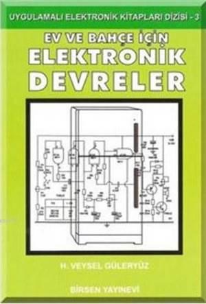 Ev-Bahçe için Elektronik Devreler