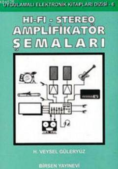 HI-FI-Stereo Amplifikatör Şemaları
