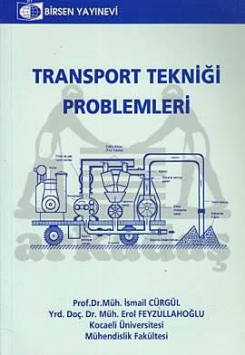 Transport Tekniği Problemleri
