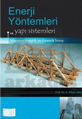 Enerji Yöntemleri ve Yapı Sistemleri