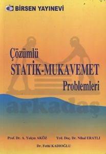 Statik-Mukavemet Çözümlü Problemleri