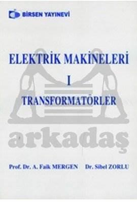 Elektrik Makineleri 1 Transformatörler