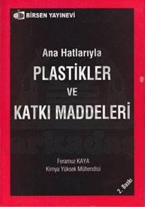 Plastikler ve Katkı Maddeleri