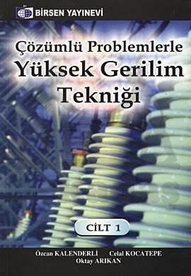 Yüksek Gerilim Tekniği Çözümlü Problemleri