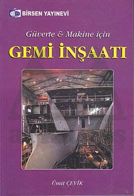 Gemi İnşaatı(Güverte ve Makine için)