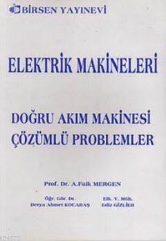 Elektrik Makineleri Doğru Akım Makinesi - Çözümlü Problemler