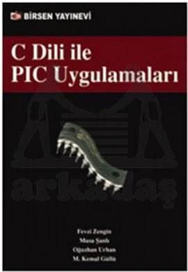 C Dili ile PIC Uygulamaları