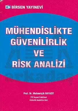 Mühendislikte Güvenirlilik ve Risk Analizi