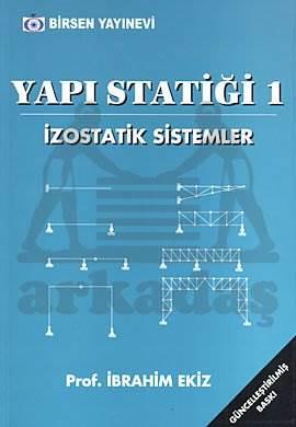 Yapı Statiği 1 İzostatik sistemler