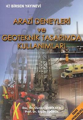 Arazi Deneyleri ve Geoteknik Tasarım