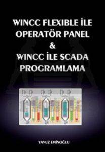 WINCC Flexible ile operatör Panel ve Scada