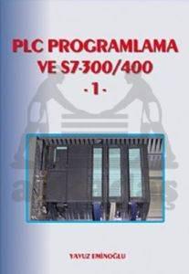 PLC Programlama ve S-7 300-400 1