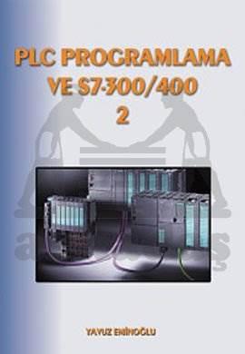 PLC Programlama ve S-7 300-400 2