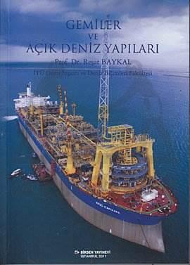 Gemiler ve Açık Deniz Yapıları