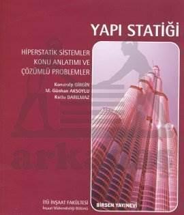 Yapı Statiği Hiperstatik Çözümlü Problemler