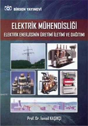 Elektrik Mühendisliği Enerji Üretim-İletim