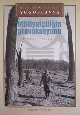 Yugoslavya/Milliyetçiliğin Provokasyonu