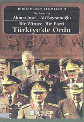 Bir Zümre, Bir Parti: Türkiye'de Ordu