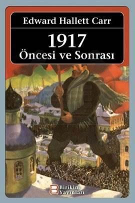 1917: Öncesi ve Sonrası