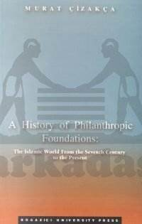 A History of Philanthropic Foundations