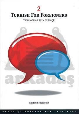 Yabancılar için Türkçe Cilt 1 : Turkish For Foreigners