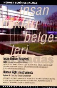 İnsan Hakları Belgeleri Cilt: 2 Avrupa Konseyi İkinci Bölüm