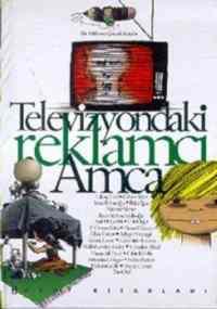 Bir Milyon Çocuk Kitabi Televizyondaki Reklamcı Amca