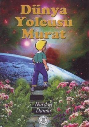 Dünya Yolcusu Murat; 2201
