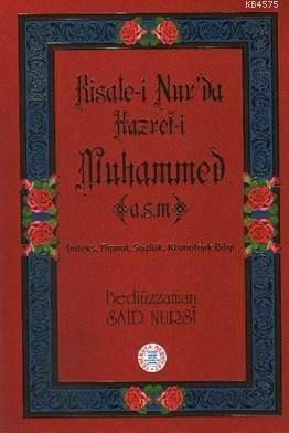 Risala-İ Nurda Hz. Muhammed A.S.M. (İndeksli)
