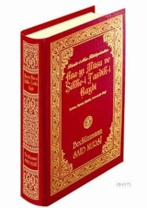 Asa-Yı Musa Ve Sikke-İ Tasdik-İ Gaybi (1209-Orta Boy-Lügatçeli)