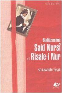 Bediüzzaman Said Nursi ve Risalei Nur