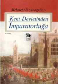 Kent Devletinden İmparatorluğa
