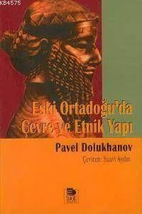 Eski Ortadoğu'da Çevre Ve Etnik Yapı