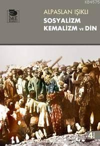 Sosyalizm, Kemalizm Ve Din