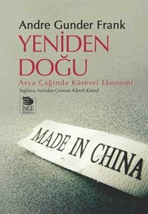 Yeniden Doğu; Asya Çağında Küresel Ekonomi