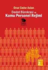 Devlet Bürokrasi Ve Kamu Personel Rejimi
