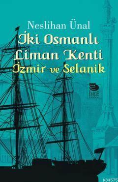 İki Osmanlı Liman Kenti