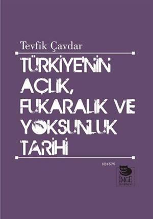 Türkiye'nin Açlık, Fukaralık ve Yoksunluk Tarihi