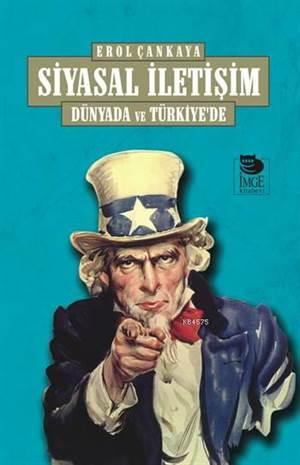 Siyasal İletişim; Dünyada ve Türkiye'de