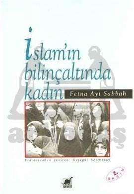 İslamın Bilinçaltındaki Kadın