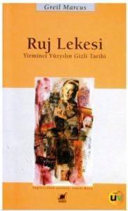 Ruj Lekesi: Yirminci Yüzyılın Gizli Tarihi