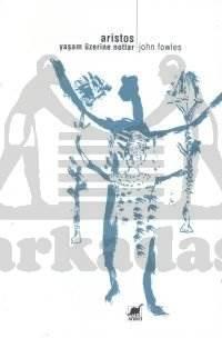 Aristos: Yaşam Üzerine Notlar