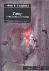 Tango: Tutku'nun Ekonomi Politiği
