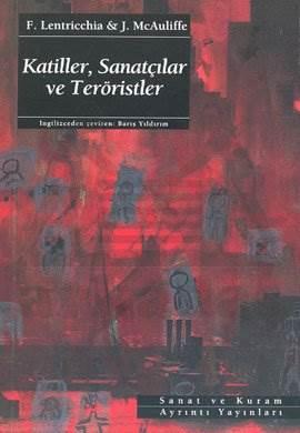 Katiller, Sanatçılar ve Teröristler