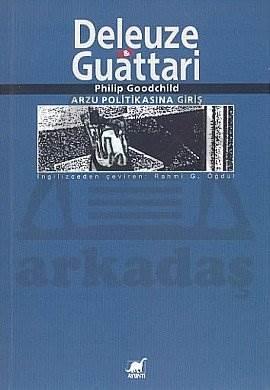 Deleuze & Guattari: Arzu Politikasına Giriş