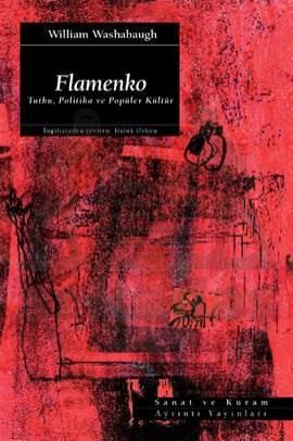 Flamenko: Tutku, Politika ve Popüler Kültür