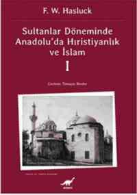 Sultanlar Zamanında Hıristiyanlık Ve İslam