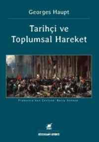 Tarihçi Ve Toplumsal Hareket