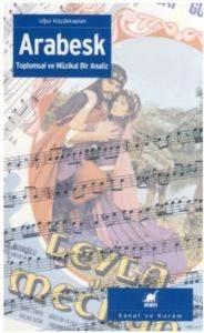 Arabesk Toplumsal ve Müzikal Bir Analiz