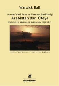 Arabistan'dan Öteye Cilt:1
